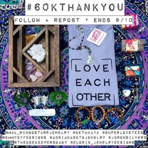 This gratitude giveaway with some kind souls ends tomorrow! #60kthankyou - 💖Follow 💖️Share & 💖Tag - thank Ya'll and good luck! Also my #bethkaya15k is winding down too - Share that graphic for a hit at 43 gems! 💋Have a good night 🌌 #collective #empower #support #giveaway #share #follow #art #design #visionaryart #crystals #crystalinfused